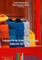 Trabajos Fin de Grado de Psicología. Selección 2011-2014